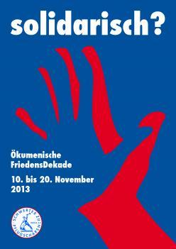 Handreichung zur Friedensdekade 2013